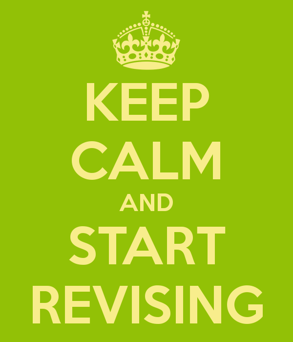 Keep Calm and Start Revising